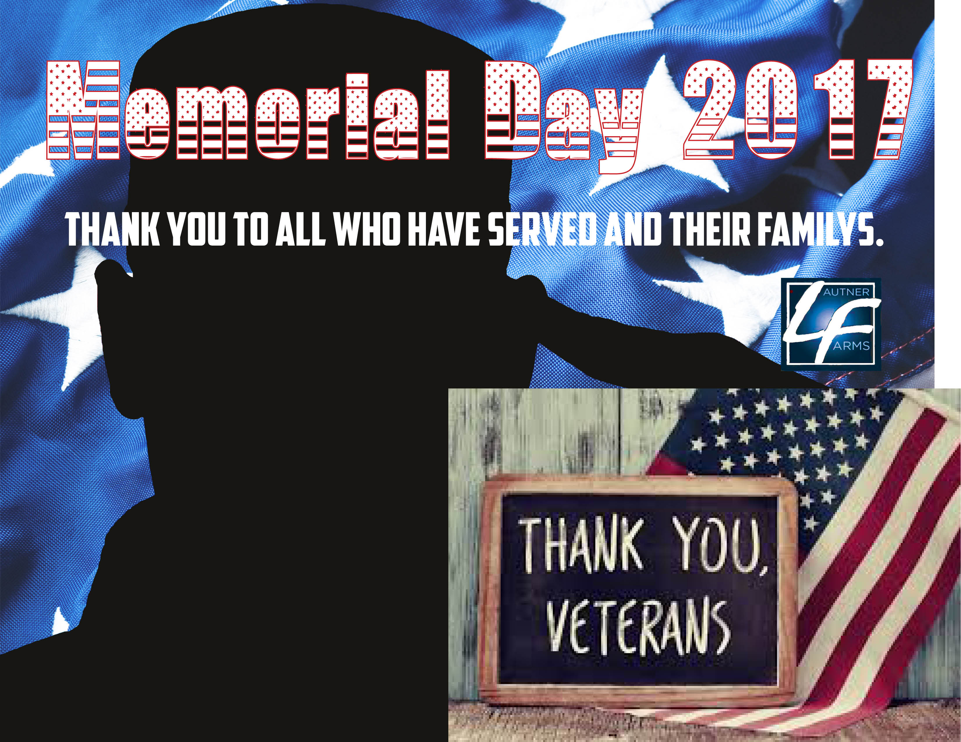 Memorial Day Thank You To All Current And Past Vets, We Appreciate Your  Service.